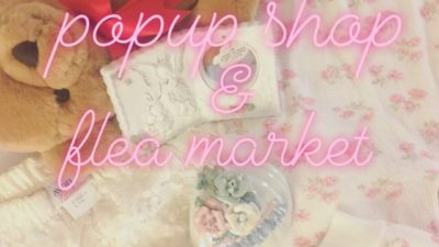 < 4/5 (fri) >DAISY pop up shop&flea market