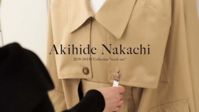 "<4/21 (sun) – 4/23(tue) >Akihide Nakachi 2019-20AW Collection ""reach out"""