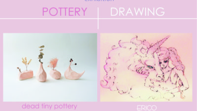 <11/30(sat)-12/4(wed)>POTTERY+DRAWING 陶芸家・山本郁と画家・ERICOの2人展