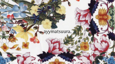 <12/22(sun) – 12/23(mon)>ayymatsuura 2020SS exhibition in osaka